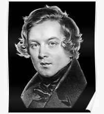 Robert Schumann - Great Romantic Composer Poster