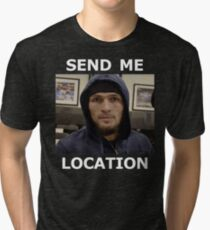 Khabib Nurmagomedov UFC 'Send Me Location' Tri-blend T-Shirt
