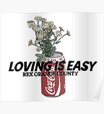 Rex Orange County Loving Is Easy Poster