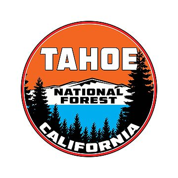 Tahoe National Forest California by MyHandmadeSigns