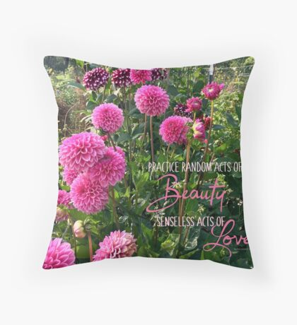 Random Acts of Beauty Throw Pillow