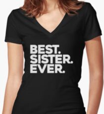 Best sister ever Women's Fitted V-Neck T-Shirt