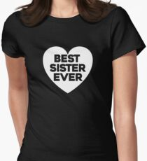 Best sister ever Women's Fitted T-Shirt
