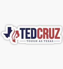 Ted Cruz - Tough as Texas Sticker