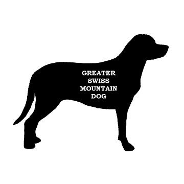 greater swiss mountain dog name silhouette by marasdaughter