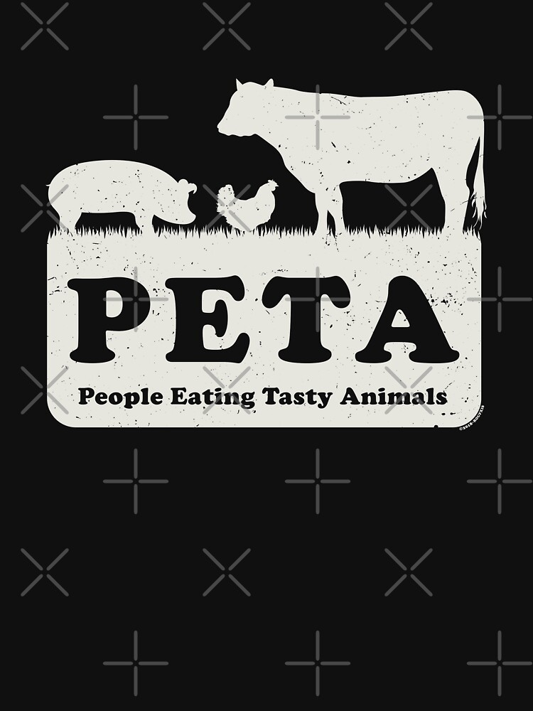 PETA - People Eating Tasty Animals (white) [Roufxis -RB] by RoufXis