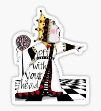 Ab mit deinem Kopf! Sticker