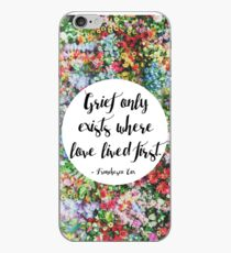 Trauer existiert nur dort, wo die Liebe zuerst gelebt hat ... iPhone-Hülle & Cover