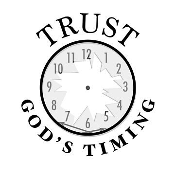 Trust God's Timing (Light) by noothername