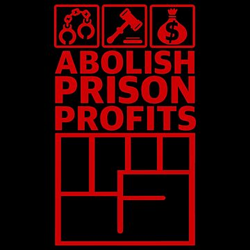 Abolish Prison Profits [Red] by artmarxthespot