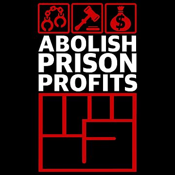 Abolish Prison Profits [Red/White] by artmarxthespot