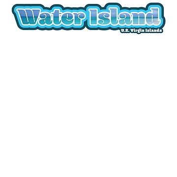 Water Island- USVI Love by crickmonster