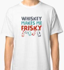 Whisky verspielt Classic T-Shirt