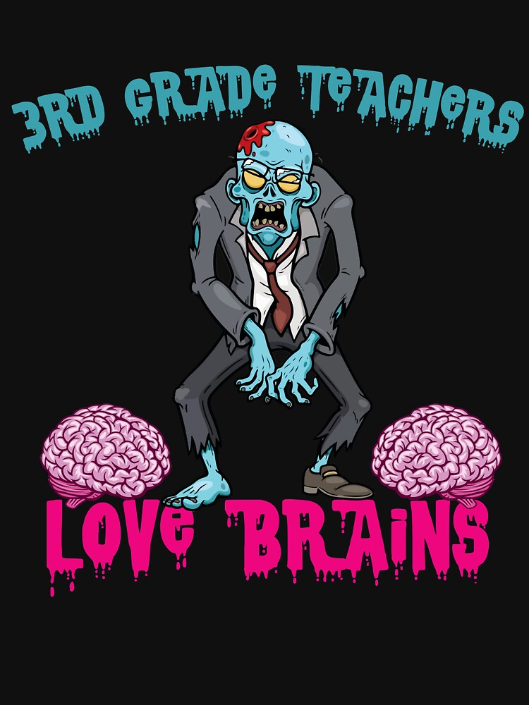 3RD GRADE Teachers Love Brains by teerich