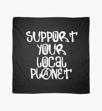 Support your local Planet T-Shirt  Planet Blue - Planet Earth Tee Shirt Gift Scarf