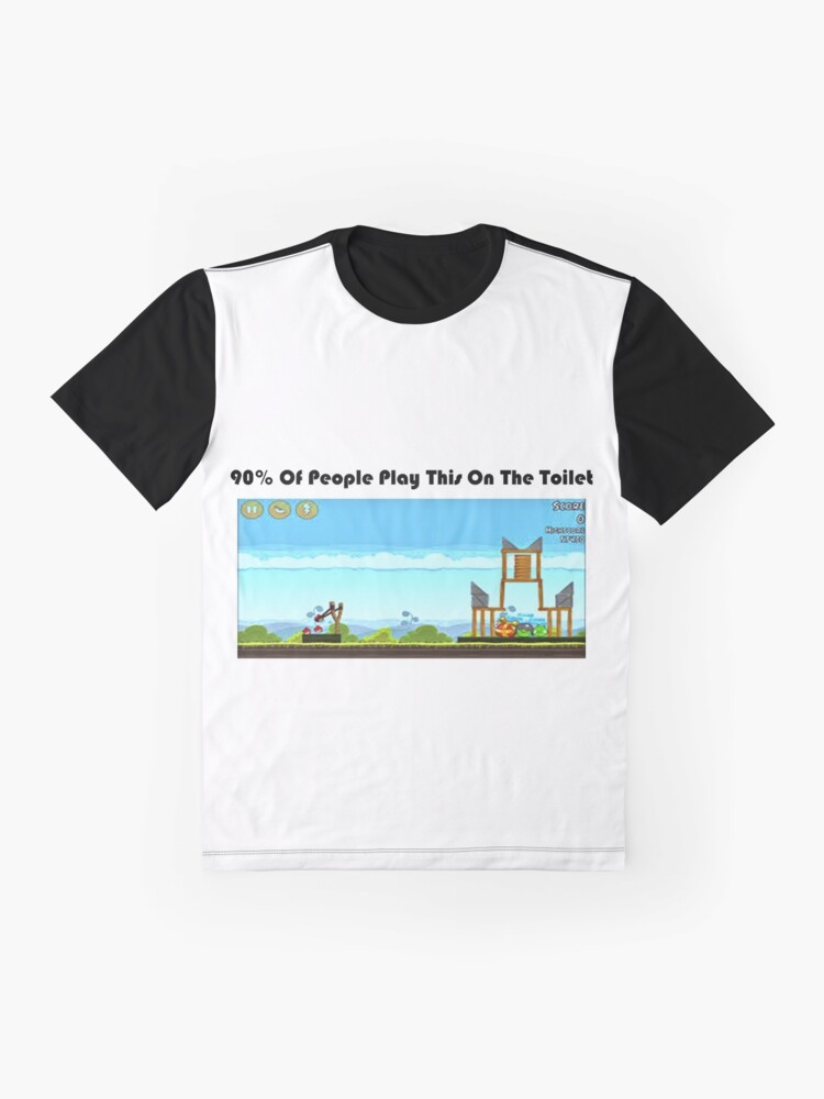 Alternate view of 90% Of People Are Playing Angry Birds On The Toilet Graphic T-Shirt