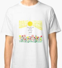 You will find rest for your soul Classic T-Shirt