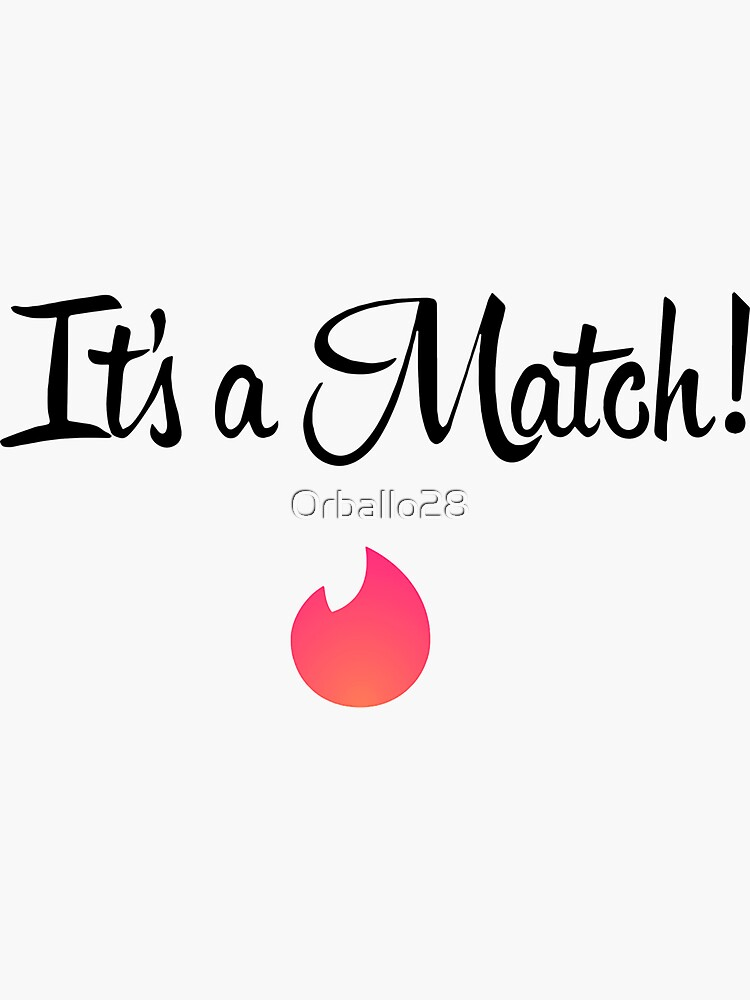 It's a match - Tinder by Orballo28