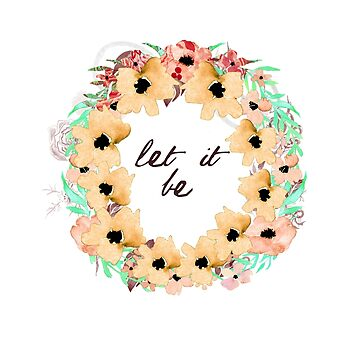 Let It Be by heyrk