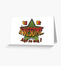 U R Awesome Greeting Card