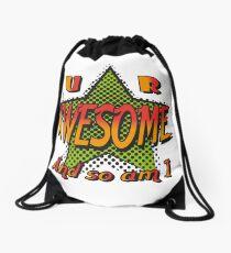 U R Awesome Drawstring Bag
