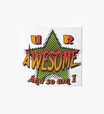 U R Awesome Art Board