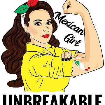 Mexican Girl Unbreakable by ZNOVANNA