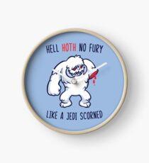 Hell Hoth No Fury... Clock