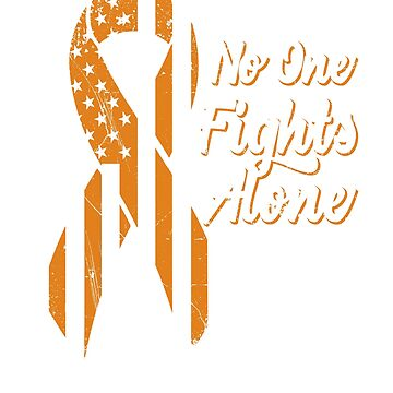Kidney Cancer Awareness - Patriotic US American Flag - No One Fight Alone by SuckerHug