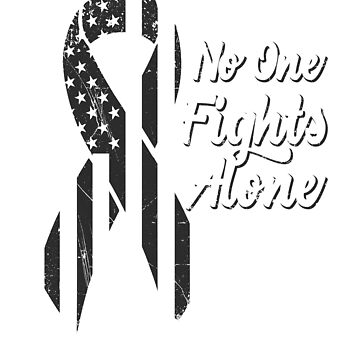 Melanoma Skin Cancer Awareness - Patriotic US American Flag - No One Fights Alone by SuckerHug