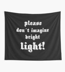 please imagine light Wandbehang