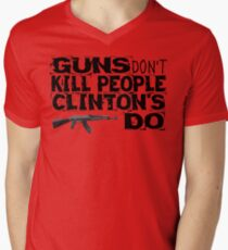 Guns Don't Kill People Clinton's Do Design by MbrancoDesigns Men's V-Neck T-Shirt