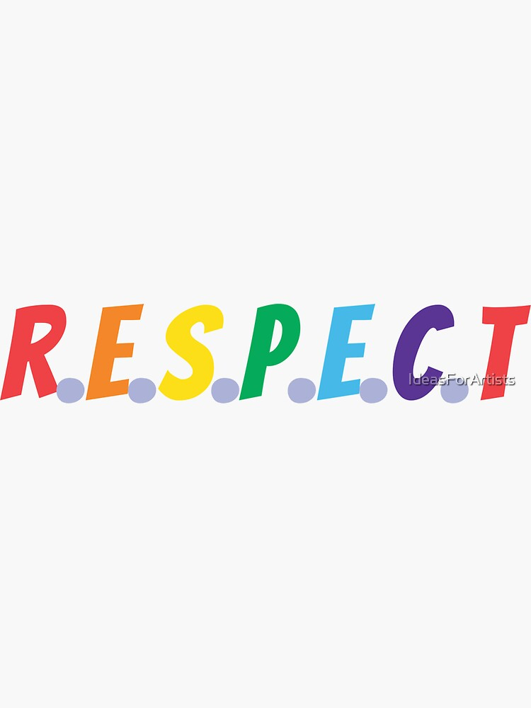 RESPECT (rainbow colors) by IdeasForArtists