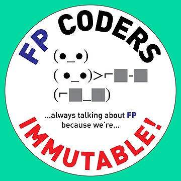FP coders: immutable by suranyami