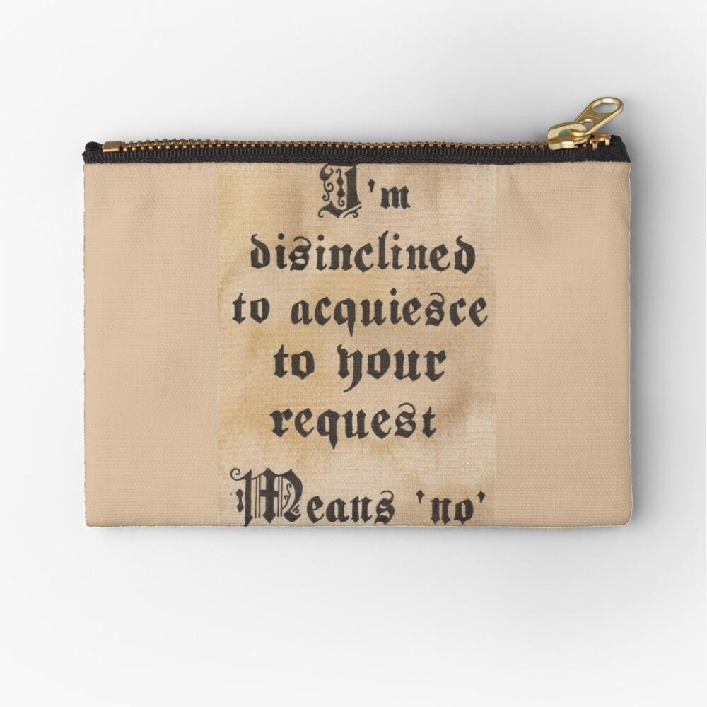 Disinclined to Acquiesce  Täschchen