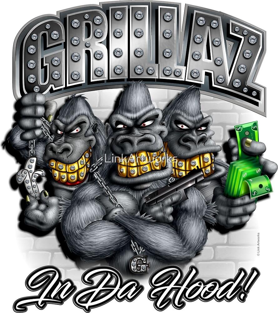GRILLAZ (Gorillas In Da Hood) by LinkArtworks