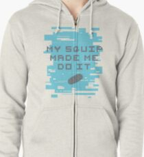 MY SQUIP MADE ME DO IT - Be More Chill Zipped Hoodie