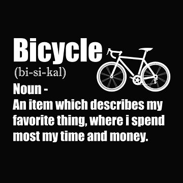 Cycling Funny Design - Bicycle Noun by kudostees