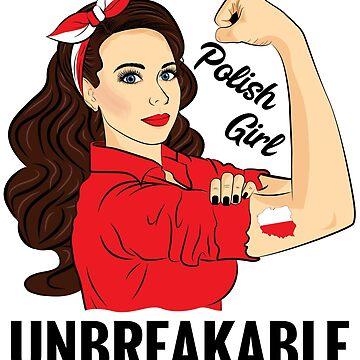 Polish Flag Girl Unbreakable Polska Poland by ZNOVANNA