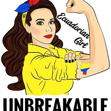Ecuadorian Flag Girl Unbreakable Ecuador by ZNOVANNA
