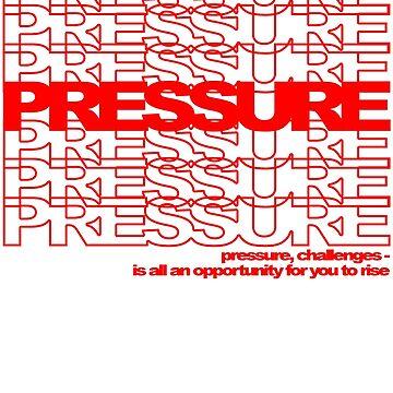"""""""Pressure"""" by TeeShells"""