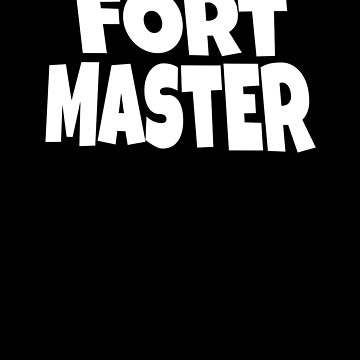 Fort Master  by apstephens