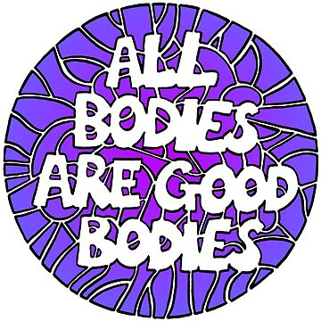 All Bodies Are Good Bodies (evening sky) by Jezunya