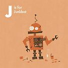 J is for Junkbot by Andrew Gruner