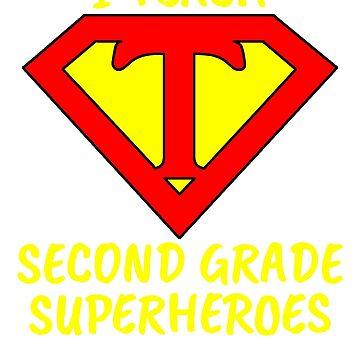 I Teach Superheroes Second Grade Teacher by wilsonellis