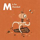 M is for Marsbot by Andrew Gruner