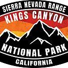 Kings Canyon National Park California by MyHandmadeSigns