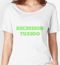 Recession Tuxedo Women's Relaxed Fit T-Shirt