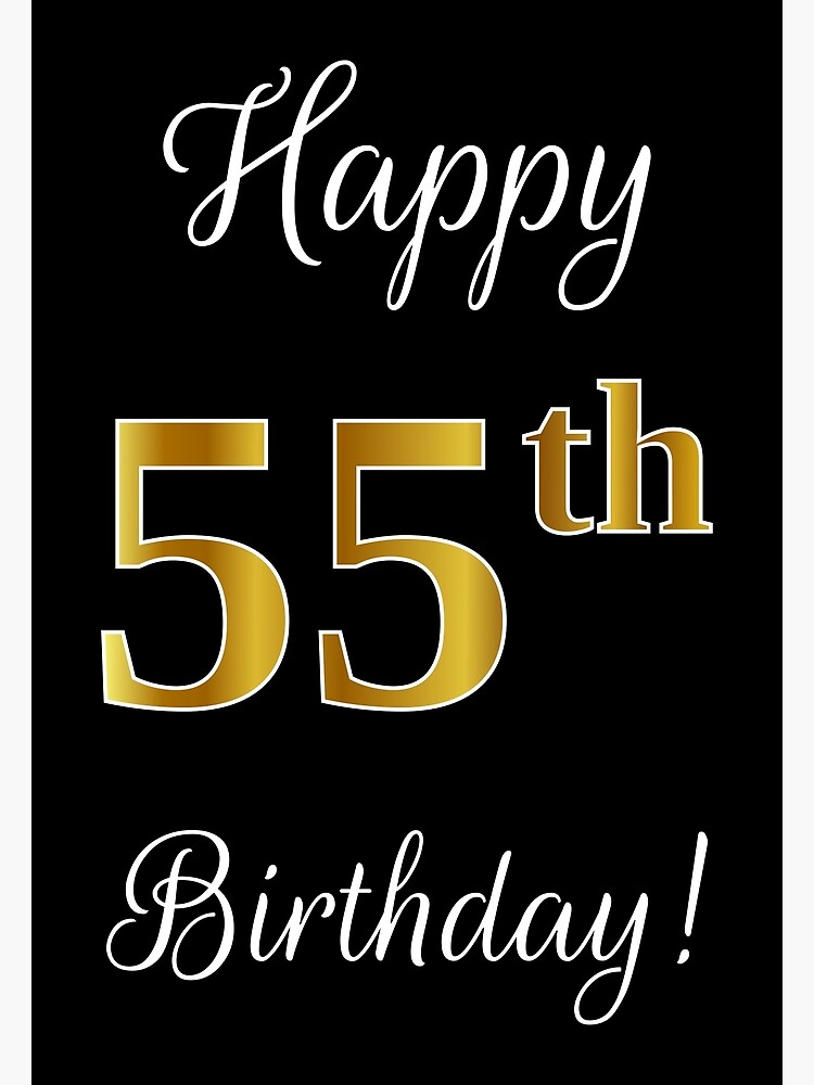 Elegant Faux Gold Look Number Happy 55th Birthday Black Background