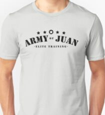 Army of Juan - 001 Unisex T-Shirt